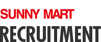 Sunny Mart Recruitment